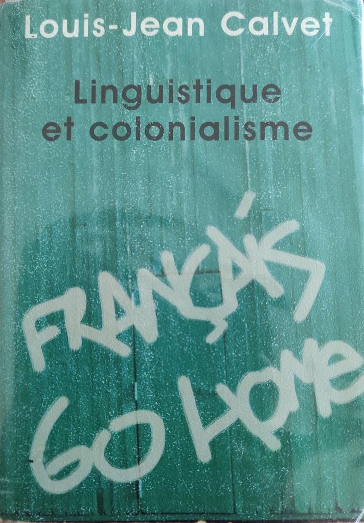 """1974 : Discours colonial, impérialisme linguistique et """"glottophagie"""". Photo : Yvon Pantalacci."""
